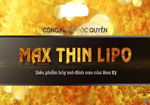 Giảm béo Max Thin Lipo là gì?